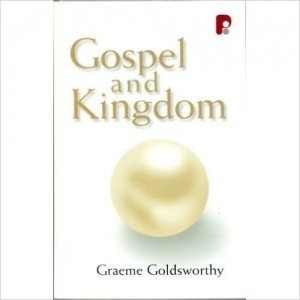 Gospel and Kingdom