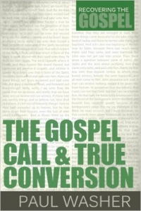The Gospel Call & True Conversion