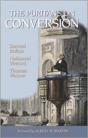 The Puritans on Conversion